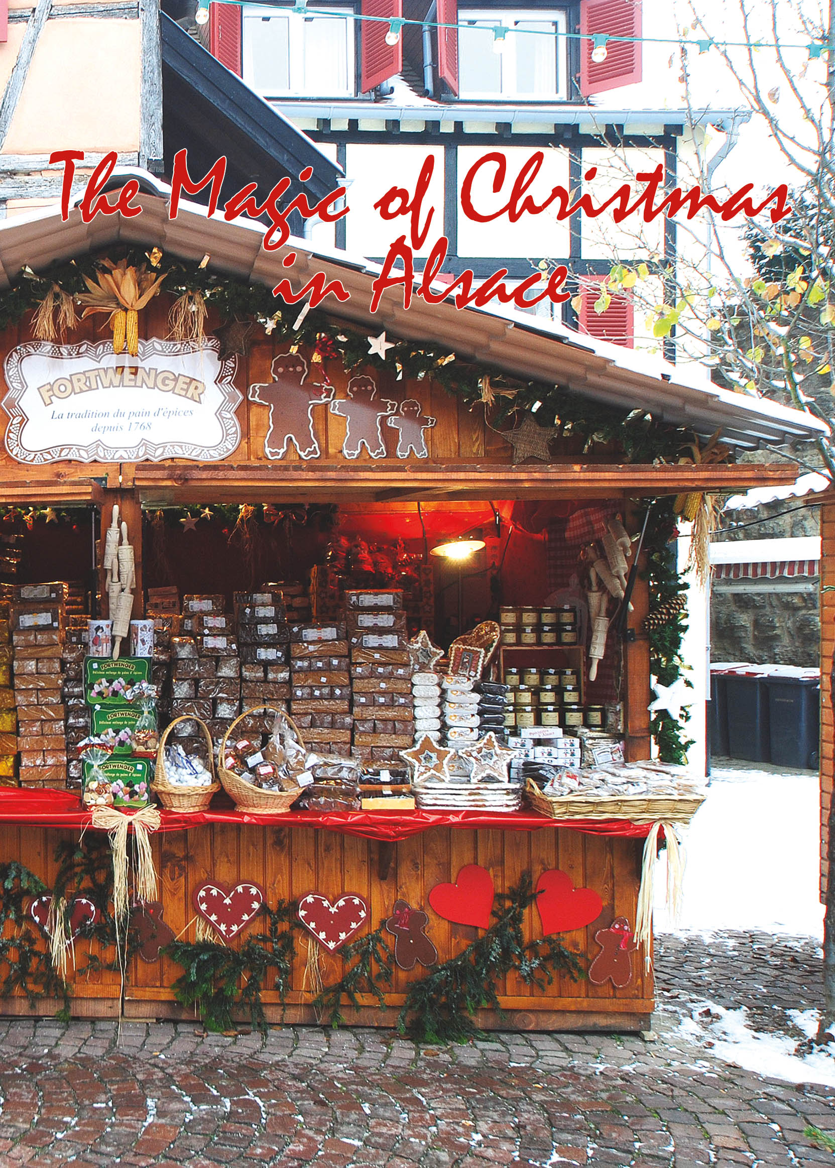 The Magic of Christmas in Alsace